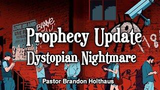 Prophecy Update: A Dystopian Nightmare