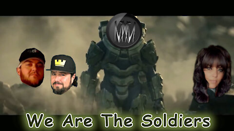 We Are The Soldiers Meme