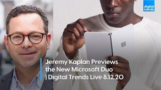 Jeremy Kaplan Talks Microsoft's Surface Duo   Digital Trends Live 8.12.20
