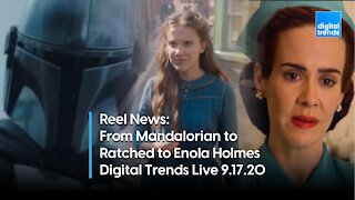 Reel News with Rick Marshall | Digital Trends Live 9.17.20