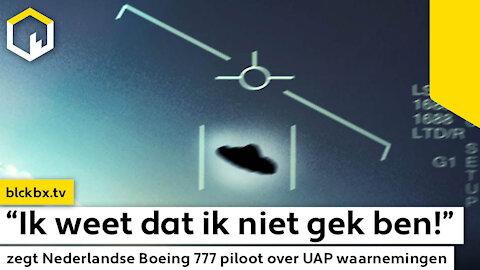 """""""Ik weet dat ik niet gek ben!"""" zegt Nederlandse Boeing 777 piloot over UAP waarnemingen…"""