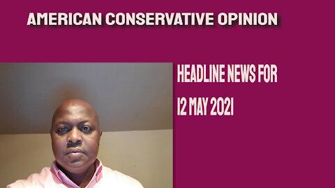 Headline News for 12 May 2021