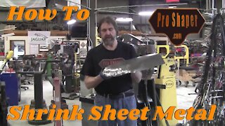 Metal Shaping: Shrinking metal with a hammer and English Wheel