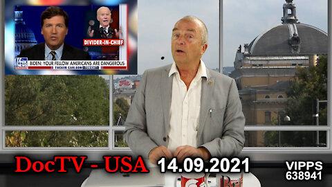DocTV - USA 14.09.2021 Sterke krefter ønsker å oppløse samfunnet og ta makten