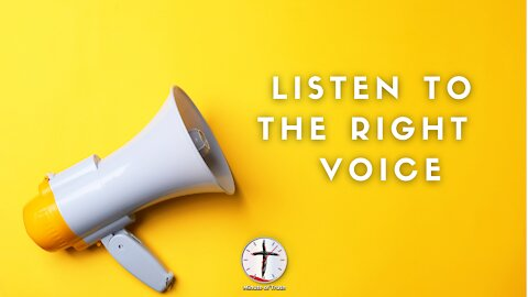 Listen to the Right Voice   Minute of Truth