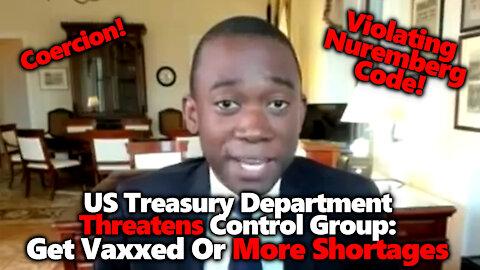 DEPRAVED: Biden's Treasury Sec. Threatens High Prices & Shortages Unless 100% Vax Uptake