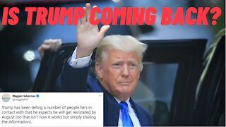 Trump 'Is Telling People He Will Be Reinstated As President By AUGUST'!