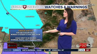 Freeze Watch in effect Monday morning for SJV