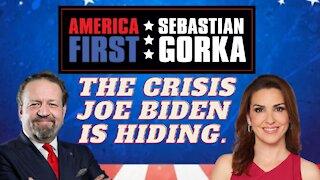 The crisis Joe Biden is hiding. Sara Carter with Sebastian Gorka on AMERICA First
