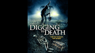 DIGGING TO DEATH Movie Review