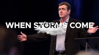 When Storms Come - Knowing How to Respond