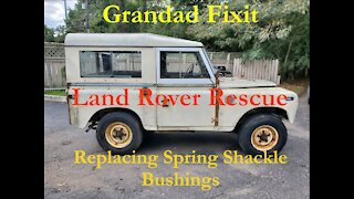 Replacing Spring Shackle Bushings on a Land Rover Series 2A