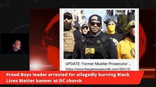 Proud Boy Leader Arrested DC Mayor Calls National Guard Antifa Attacks Sen. Hawley's Home