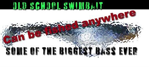 Old School Swim Bait