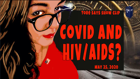 Covid and HIV/Aids? How can that be?