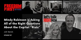 """Mindy Robinson is Asking All of the Right Questions About the Capitol """"Riots"""""""