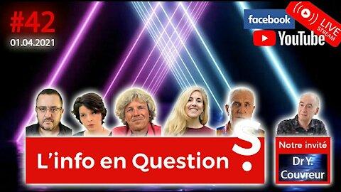 L'Info en QuestionS #42 avec Yves Couvreur - 1er avril 2021