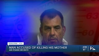 Man accused of killing his mother, staging her death