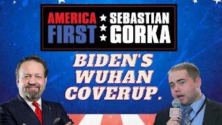 Biden's Wuhan coverup. Matt Boyle with Sebastian Gorka on AMERICA First
