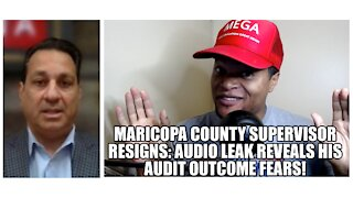 Maricopa County Supervisor Resigns After Audio Leak Reveals His Audit Outcome Fears!