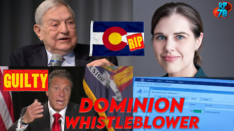DOMINION WHISTLEBLOWER! Cuomo Guilty! CO Elections In Trouble!