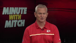 Chiefs Coverage: Minute with Mitch - Sept. 12
