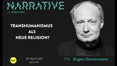 Narrative #40 - Eugen Drewermann