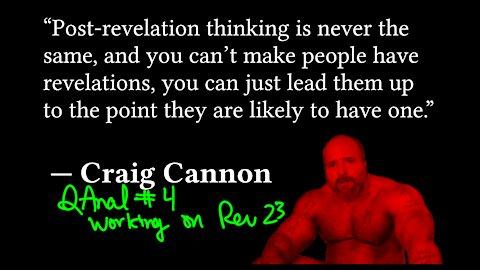 Continuing work on Revelations 23 | QAnal 4