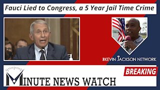 Fauci Lied to Congress, a 5 Year Jail Time Crime