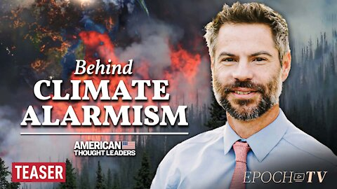Michael Shellenberger: Reports of Coming Climate Catastrophe Have Been Greatly Exaggerated   TEASER