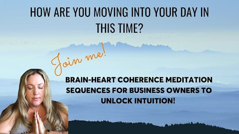 Early AM Meditation: Brain-Heart Coherence for Business Owners [LIVE MEDITATION W/ NATALIE VIGLIONE]