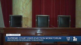 Supreme Court ends eviction moratorium