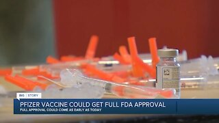 Full FDA approval for Pfizer/BioNTech vaccine expected in the coming days