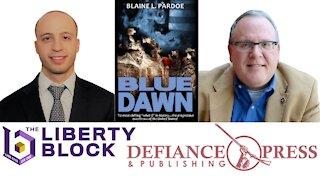Interview with Blaine Pardoe - Author of Blue Dawn