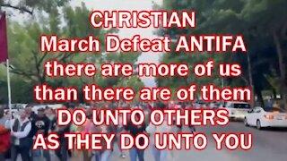 CHRISTIAN March Defeat ANTIFA