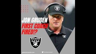 Jon Gruden First Coach FIRED!?