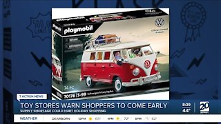 Toy Stores warn shoppers to come early for holiday shopping