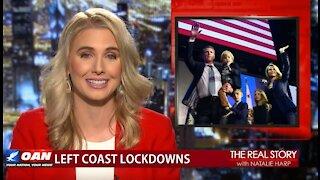 The Real Story - OANN California Lockdowns