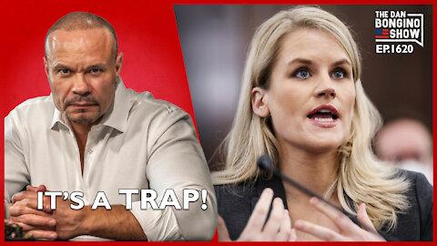 Ep. 1620 It's A Trap! - The Dan Bongino Show
