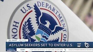 Asylum seekers set to enter U.S.