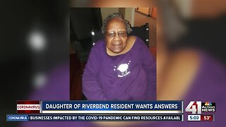 Daughter of Riverbend resident wants answers