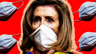 Nancy Pelosi Whines About Masks