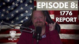 Episode 8: 1776 Report
