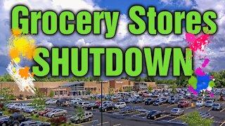 Grocery Store Shutdowns