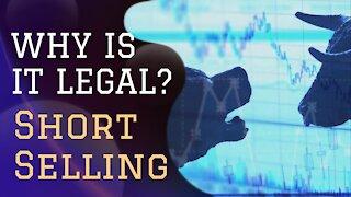Should Short Selling Be Legal?