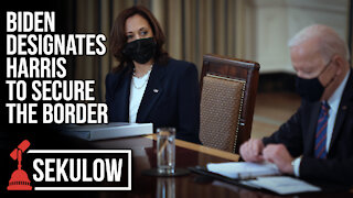 Biden Designates Harris to Secure the Border