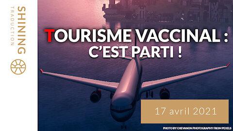 Tourisme vaccinal : C'est parti !