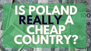 Is Poland Really a Cheap Country?