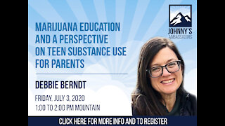 Marijuana Education and a Perspective on Teen Substance Use for Parents