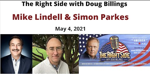 Mike Lindell and Simon Parkes